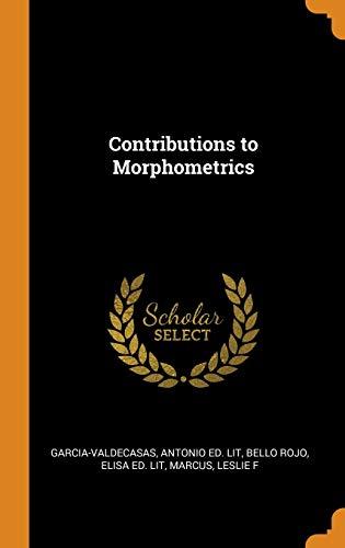 9780353213692: Contributions to Morphometrics