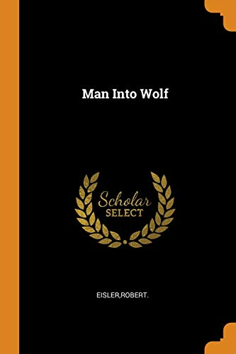 9780353274488: Man Into Wolf