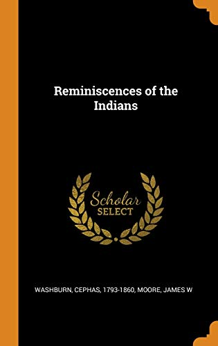 9780353346932: Reminiscences of the Indians