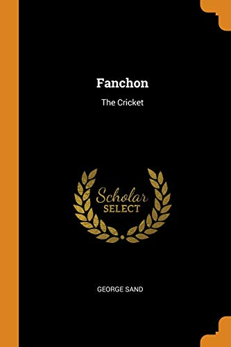 Fanchon: The Cricket (Paperback): George Sand