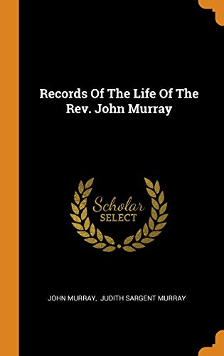 9780353570115: Records of the Life of the Rev. John Murray
