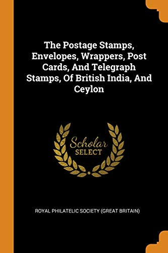 The Postage Stamps, Envelopes, Wrappers, Post Cards,