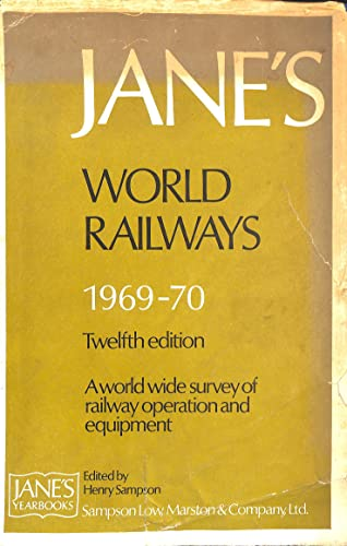 Jane's World Railways: 11th Edition 1968-69: Sampson, Henry