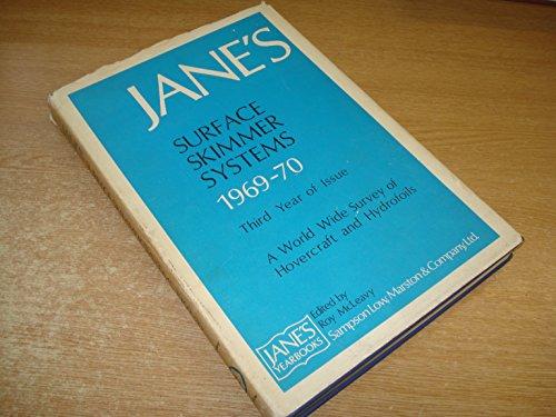 Jane's Surface Skimmer Systems 1969-70 Third Year: Janes Yearbooks.