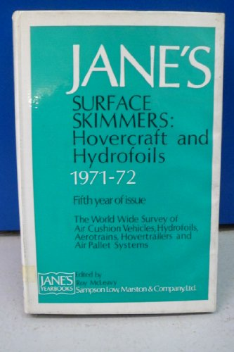 9780354000857: Jane's Surface Skimmers 1971-72: Hovercraft and Hydrofoils