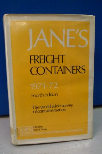 JANE'S FREIGHT CONTAINERS 1971-72. FOURTH EDITION: FINLAY. P (