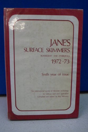9780354000994: Jane's Surface Skimmers 1972-73: Hovercraft and Hydrofoils