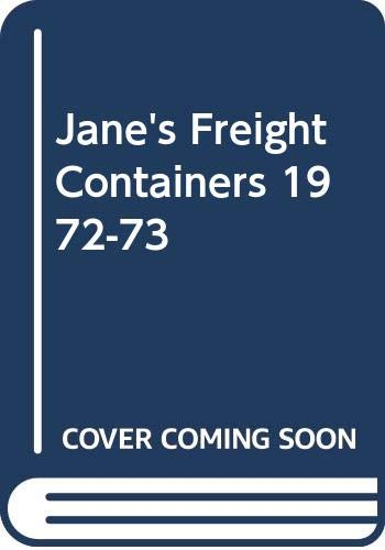 JANE'S FREIGHT CONTAINERS 1972-73. Fifth Edition: FINLAY. P (