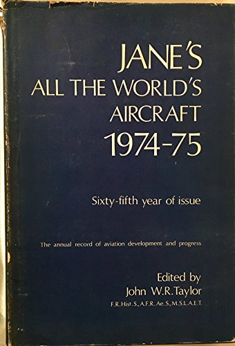 Jane's All the World's Aircraft 1974-75: Ed.) Taylor, J.W.R.