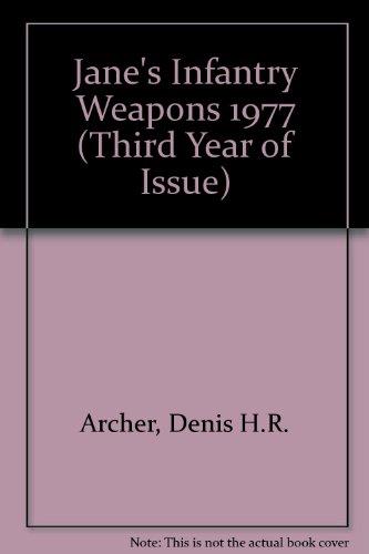 Jane's Infantry Weapons 1977: Denis H. R.