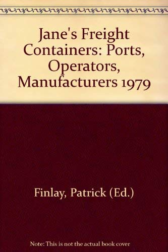 """Jane's Freight Containers: Ports, Operators, Manufacturers 1979"""": Patrick (Ed.) Finlay"""