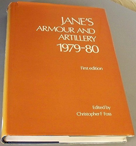 Jane's Armour and Artillery 1979-80: Christopher F. Foss