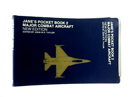 Jane's Pocket Book of Major Combat Aircraft: Taylor, John W.R.