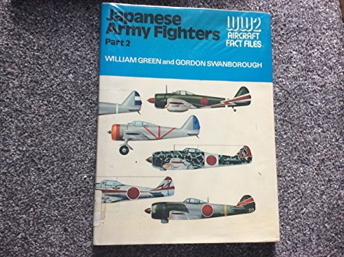 9780354010672: Japanese Army Fighters, Part 2 (WWII Aircraft Fact Files)