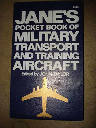 Jane's Pocket Book of Military Transport and Training Aircraft (0354010832) by John W.R. Taylor