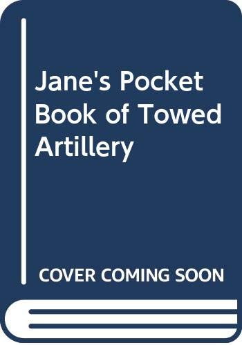 9780354010856: Jane's Pocket Book of Towed Artillery