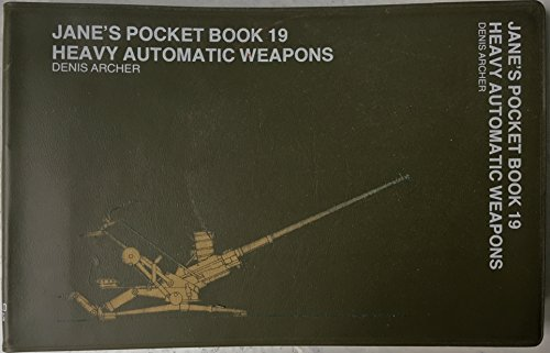 9780354011419: Jane's Pocket Book of Heavy Automatic Weapons