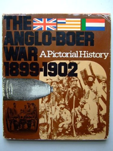 9780354011709: Anglo-Boer War, 1899-1902: A Pictorial History