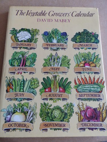 Vegetable Grower's Calendar (0354040111) by David Mabey