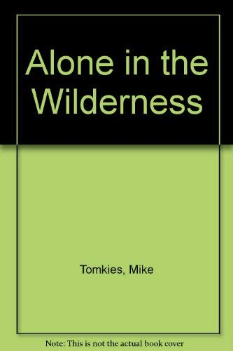 9780354041423: Alone in the Wilderness