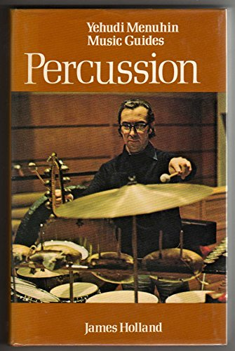 9780354041737: Percussion (Yehudi Menuhin Music Guides)