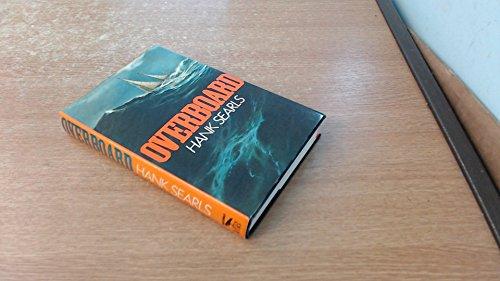 9780354041812: Overboard: A Novel