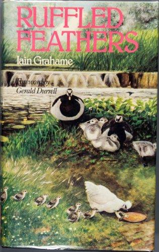 Ruffled Feathers: Grahame, Iain
