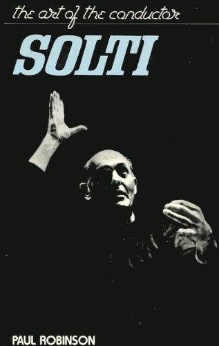 9780354042888: Solti: Art of the Conductor