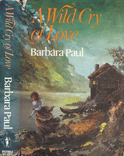A wild cry of love: Paul, Barbara