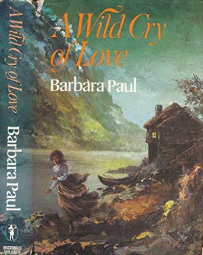 9780354043243: Wild Cry of Love (Troubadour Books)