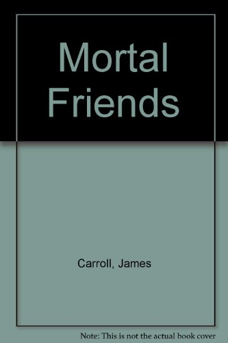 9780354043571: Mortal Friends