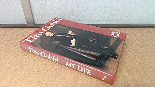 Tito Gobbi: My Life: Gobbi, Tito