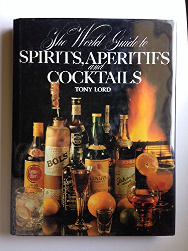 World Guide to Spirits (0354043781) by Tony Lord