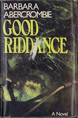 9780354044127: Good Riddance