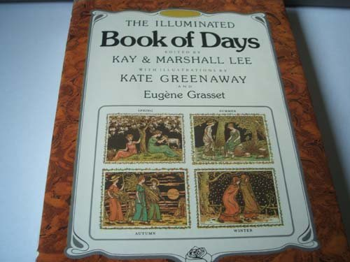 The Illuminated Book of Days: Lee Kay, Lee Marshall