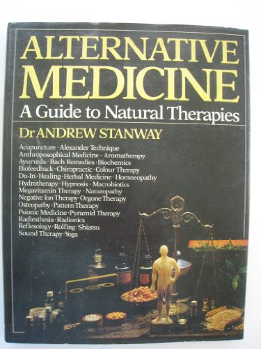 9780354044424: Alternative Medicine: Guide to Natural Therapies