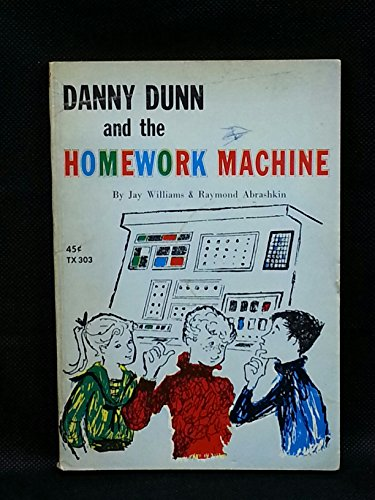 9780354080118: Danny Dunn and the Homework Machine