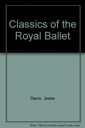 9780354080446: Classics of the Royal Ballet