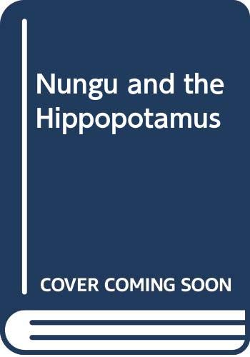 9780354080477: Nungu and the Hippopotamus
