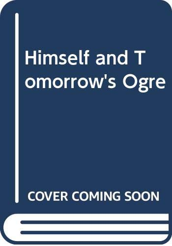 Himself and Tomorrow's Ogre (9780354080651) by Kenneth Bird