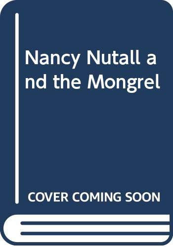 9780354081528: Nancy Nutall and the Mongrel