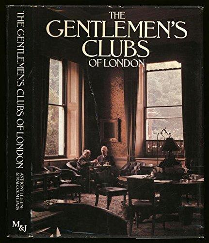 Gentlemen's Clubs of London: Anthony LeJeune