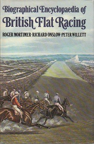 9780354085366: Biographical Encyclopaedia of British Flat Racing
