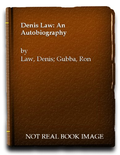 Denis Law An Autobiography (Signed Copy)