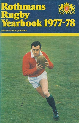Rothmans Rugby Yearbook 1977-78 ( Incorporating Playfair Rugby Annual )