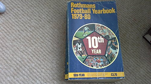 9780354090834: Rothmans Football Yearbook 1979-80 (10th Year)