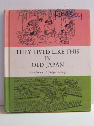 They Lived Like This in Old Japan: Neurath, Marie