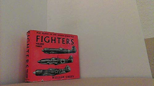 9780356014470: War Planes of the Second World War: Fighters, Vol. 3