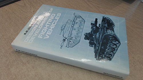 9780356014616: Design and Development of Fighting Vehicles