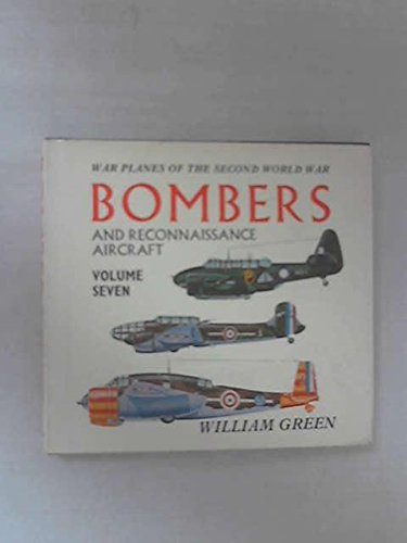 9780356014777: Bombers and Reconnaissance Aircraft (War Planes of the Second World War, Volume Seven)
